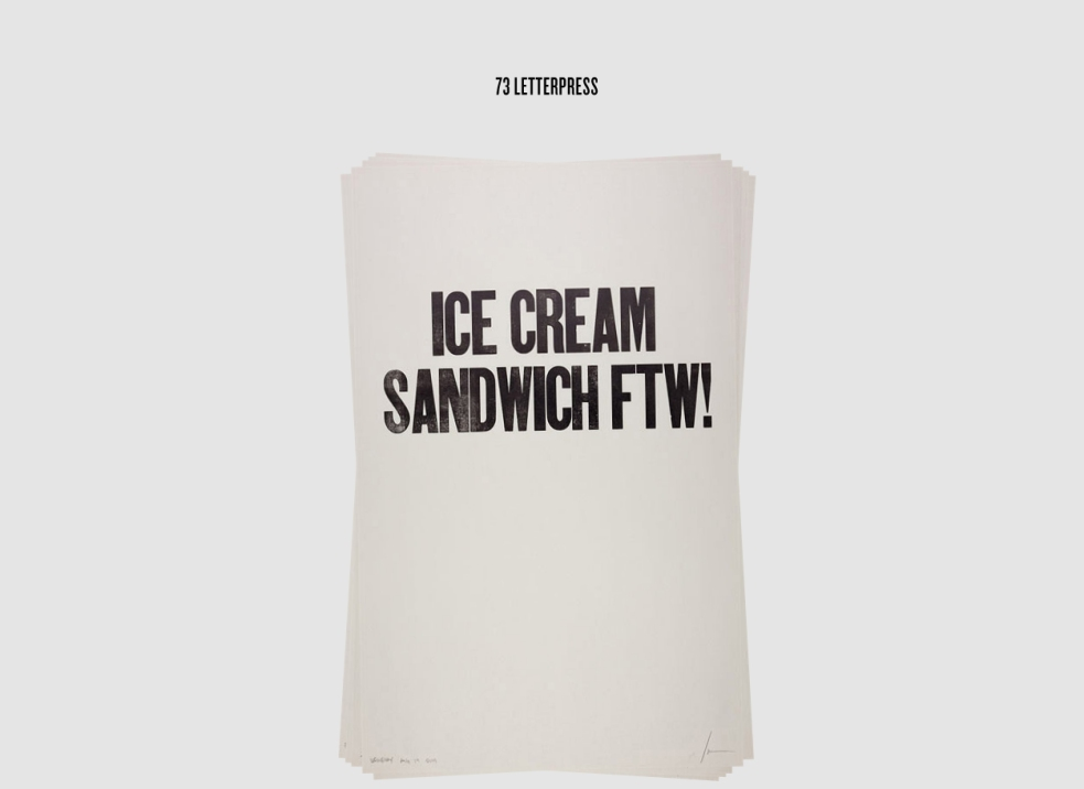 73 letterpress poster saying Ice Cream Sandwich FTW!