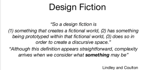 Source: https://www.slideshare.net/mobile/MysticMonkey/design-futures-through-design-fiction